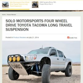 SOLO MOTORSPORTS FOUR WHEEL DRIVE TOYOTA TACOMA LONG TRAVEL SUSPENSION featured in Fourwheeler
