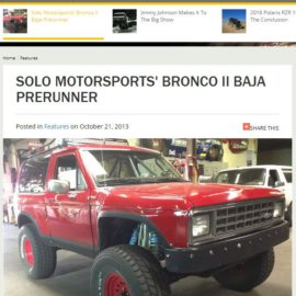 SOLO MOTORSPORTS' BRONCO II BAJA PRERUNNER featured in Fourwheeler